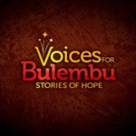 Voices for Bulembu Trailer